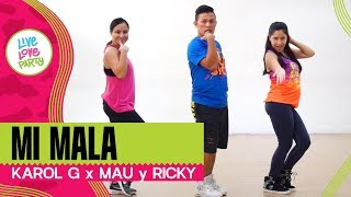 Mi Mala | Live Love Party | Zumba | Dance Fitness