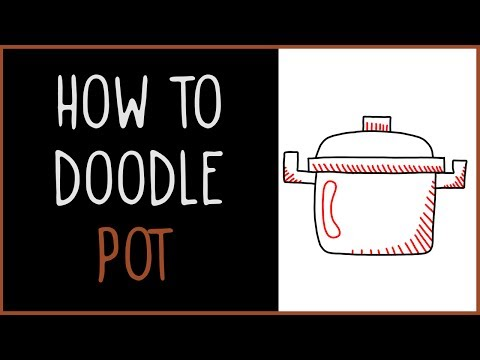Learn How to Doodle a Pot (drawing tips)