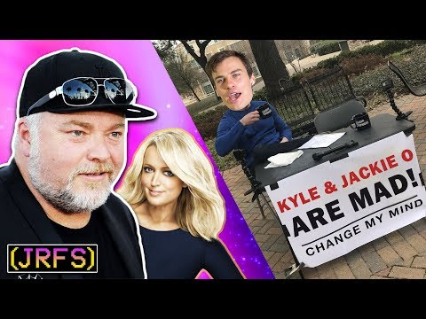 Kyle & Jackie O are Awesome - Change My Mind