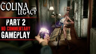 COLINA: Legacy Gameplay - Part 2 (No Commentary)