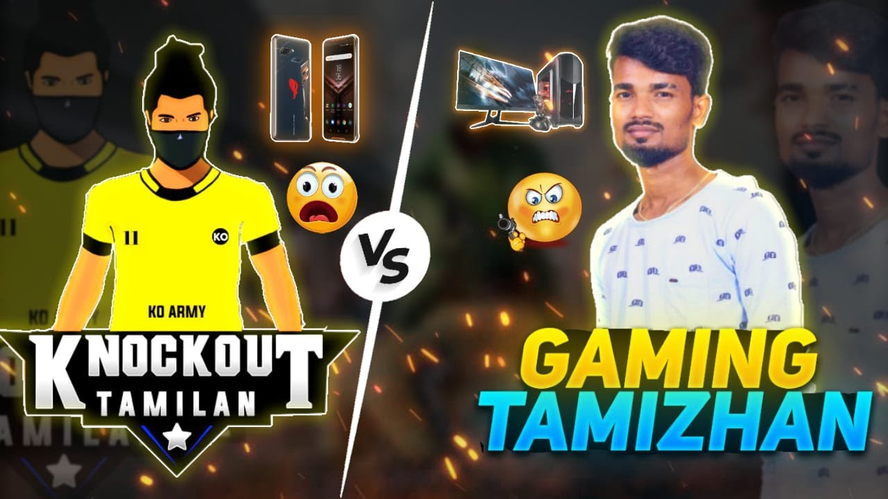 GAMING TAMIZHAN vs KNOCKOUT TAMILAN || PC PLAYER VS MOBILE PLAYER || 1vs 1 || TOP FUNNY MOMENTS