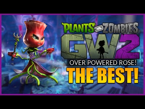 The Best Character Plants Vs Zombies Garden Warfare 2 Overpowered Rose Character Pvzgw2
