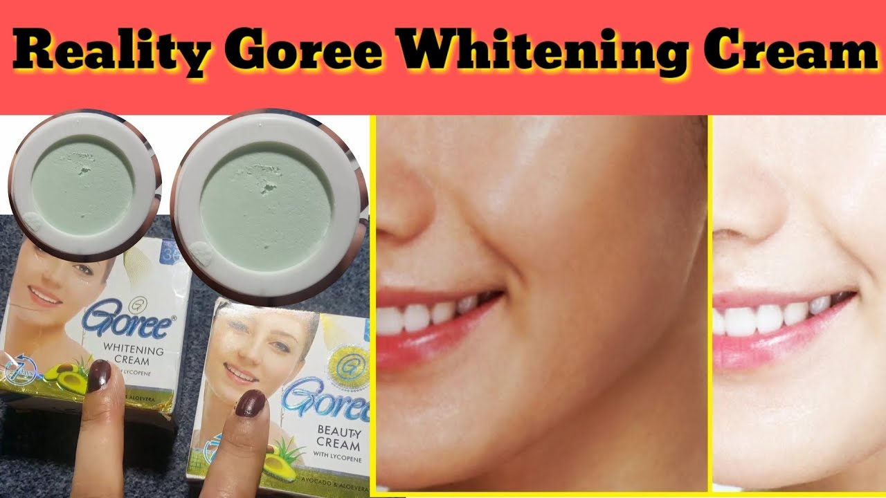 Goree Whitening cream Reality - Instantly Skin Whitening Tips For Face -  Beauty Tips