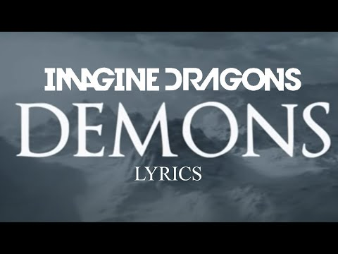 Imagine Dragons - Demons Lyrics