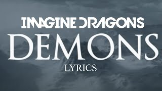 Imagine Dragons - Demons Lyrics Video