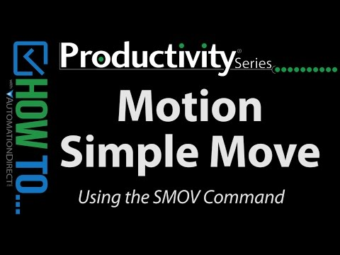 Productivity PLC Motion - How To Do Simple Positioning
