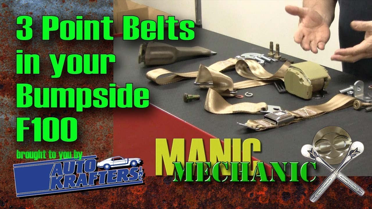3 Point Belt Seat Belts F100 Install Episode 19 Manic Mechanic Youtube 1972 Ford F 250 Wiring Harness Diagram