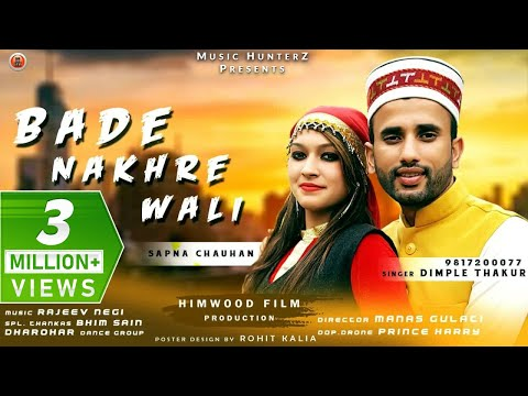 Bade Nakhre Wali | Latest Himachali Pahari Video Song 2018 | Dimple Thakur | Music HunterZ
