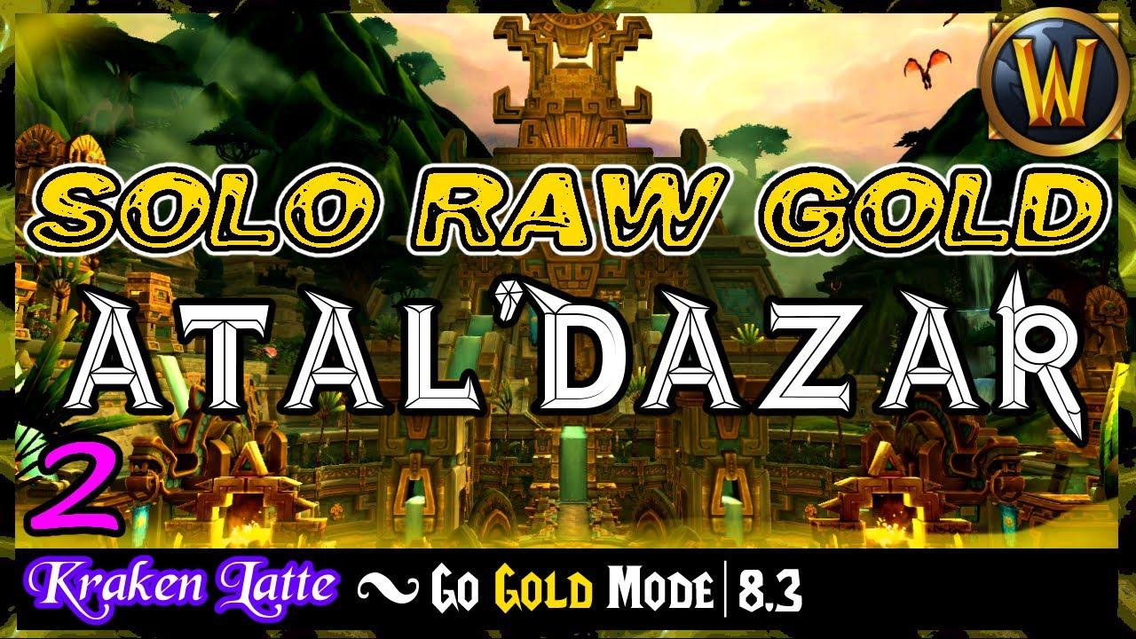 The Atal'Dazar Raw Gold Shuffle | Go Gold Mode 8.3