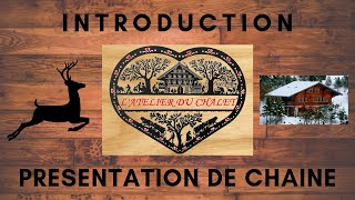 Introduction Atelier du Chalet / Outillage DIY / Chantournage / Bricolage