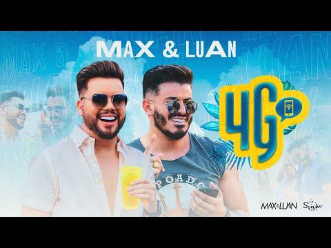 Max e Luan – 4G