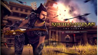 Kochadaiyaan reign of arrows android gameplay walkthrough
