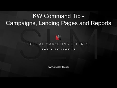 KW Command Tip - Campaigns, Landing Pages And Reporting