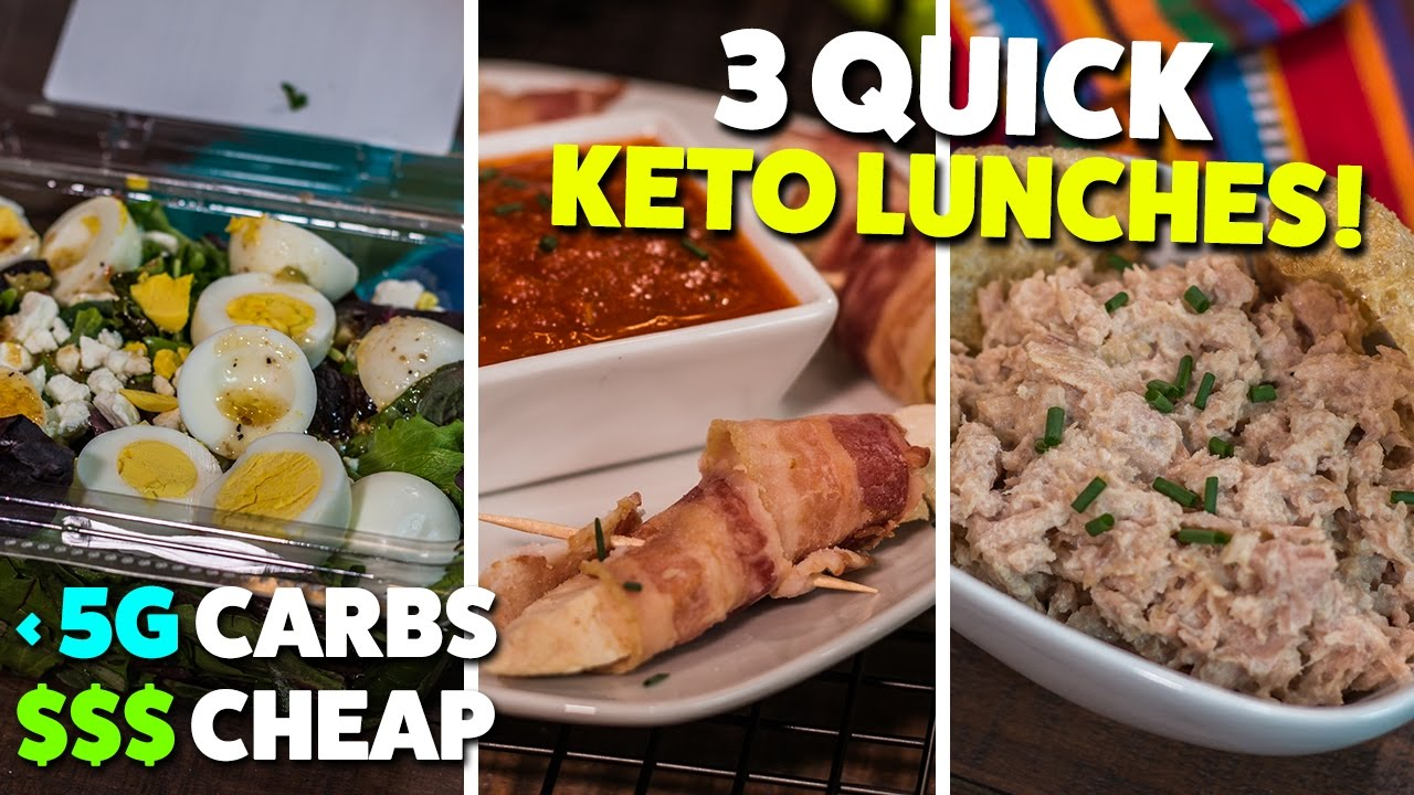 3 Quick Cheap Keto Lunches On The Go Youtube