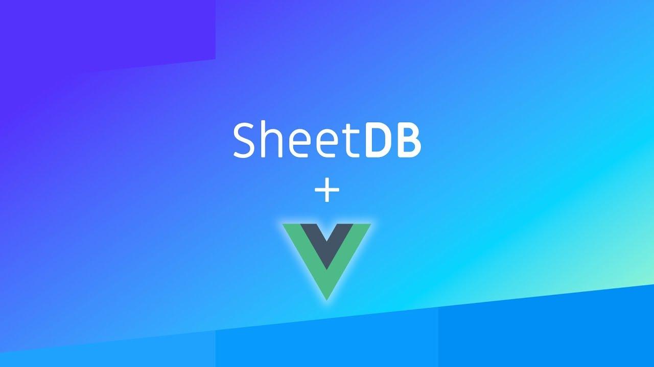 SheetDB and Vue js