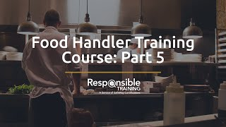 food handler training course part 5