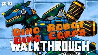 Robo Dino's! Dino Robot Dino Corps Walkthrough