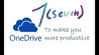 7 OneDrive tips to make you more productive