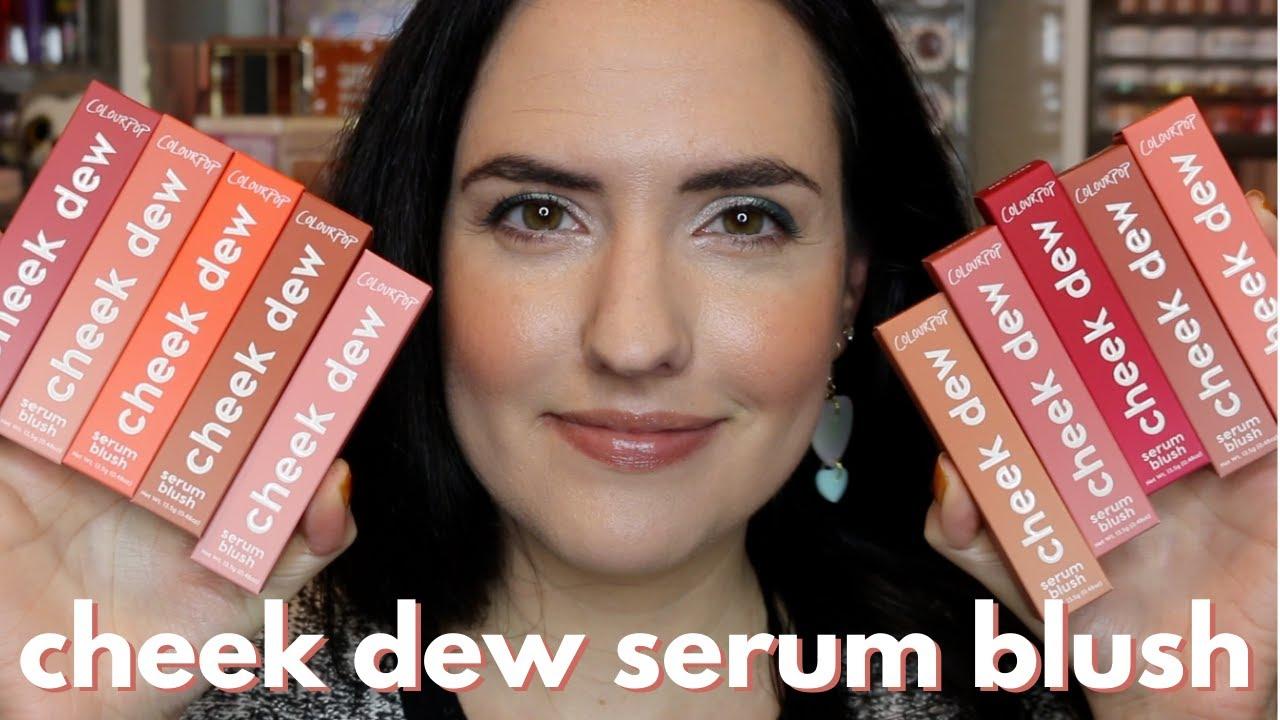 NEW ColourPop CHEEK DEW Serum Blush | Application Demo + Swatches of ALL 10 Shades