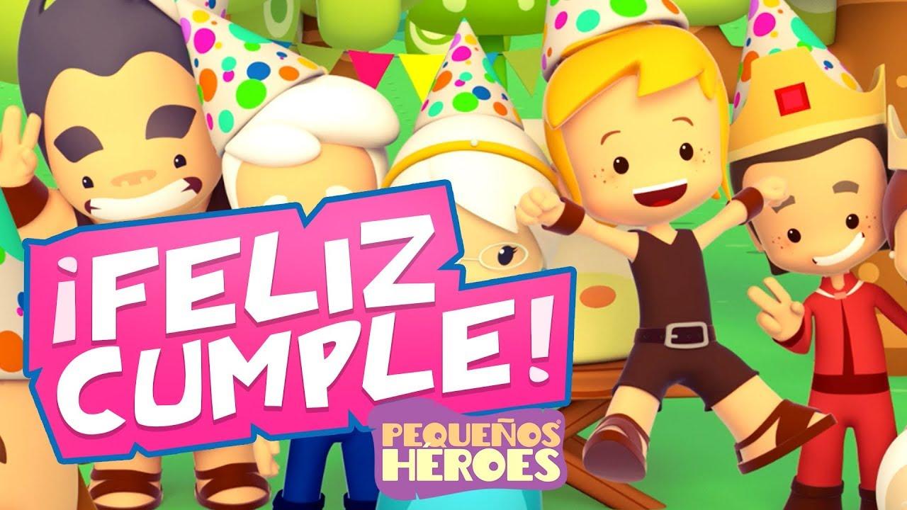Canción de Cumpleaños de Pequeños Héroes