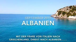 Albanien 2017 - Wohnmobil - Tour