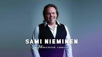 Sami Nieminen - Ihmisenä vaan