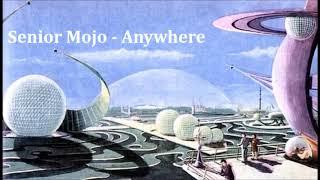 Senior Mojo - Anywhere