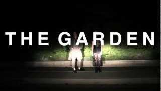 The Garden- What We Are (Official Music Video)