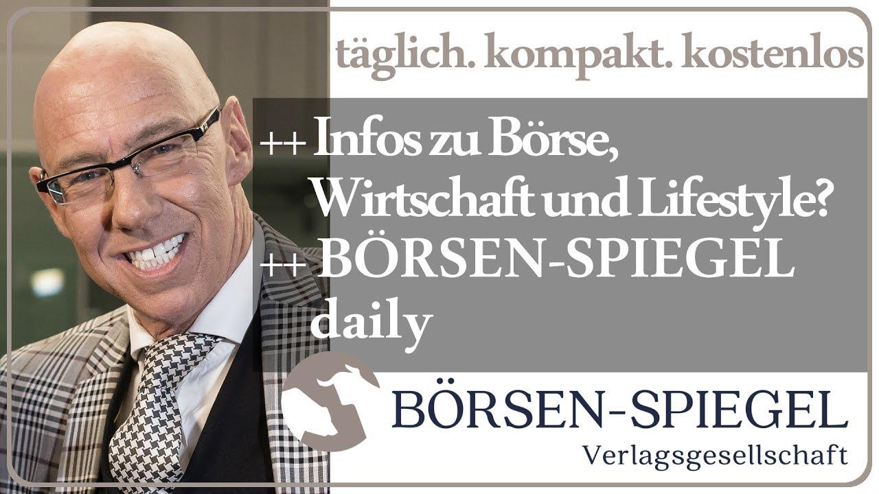 B rsen spiegel daily t glich kompakt kostenlos mick for Spiegel daily