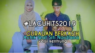 Gambar cover Gurauan berkasih Achik Siti Nordiana | Khai bahar versi kentrung senar 3
