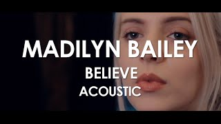 Madilyn Bailey - Believe - Acoustic [Live in Paris]