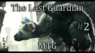 ✮ The Last Guardian | Continuing the play thru | #2 ✮