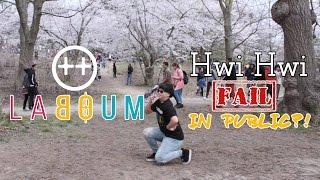 【KY】LABOUM(??) ? Hwi hwi (??) DANCE COVER(Fail/Parody? Ver.) IN PUBLIC
