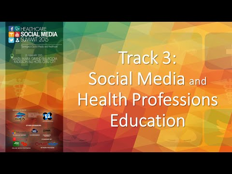 Track 3 Social Media and Health Professions Education