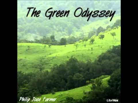The Green Odyssey (FULL Audiobook) - part 2