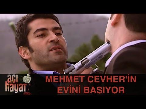 Mehmet, Cevher'in Evini Basıyor - Acı Hayat 46.Bölüm