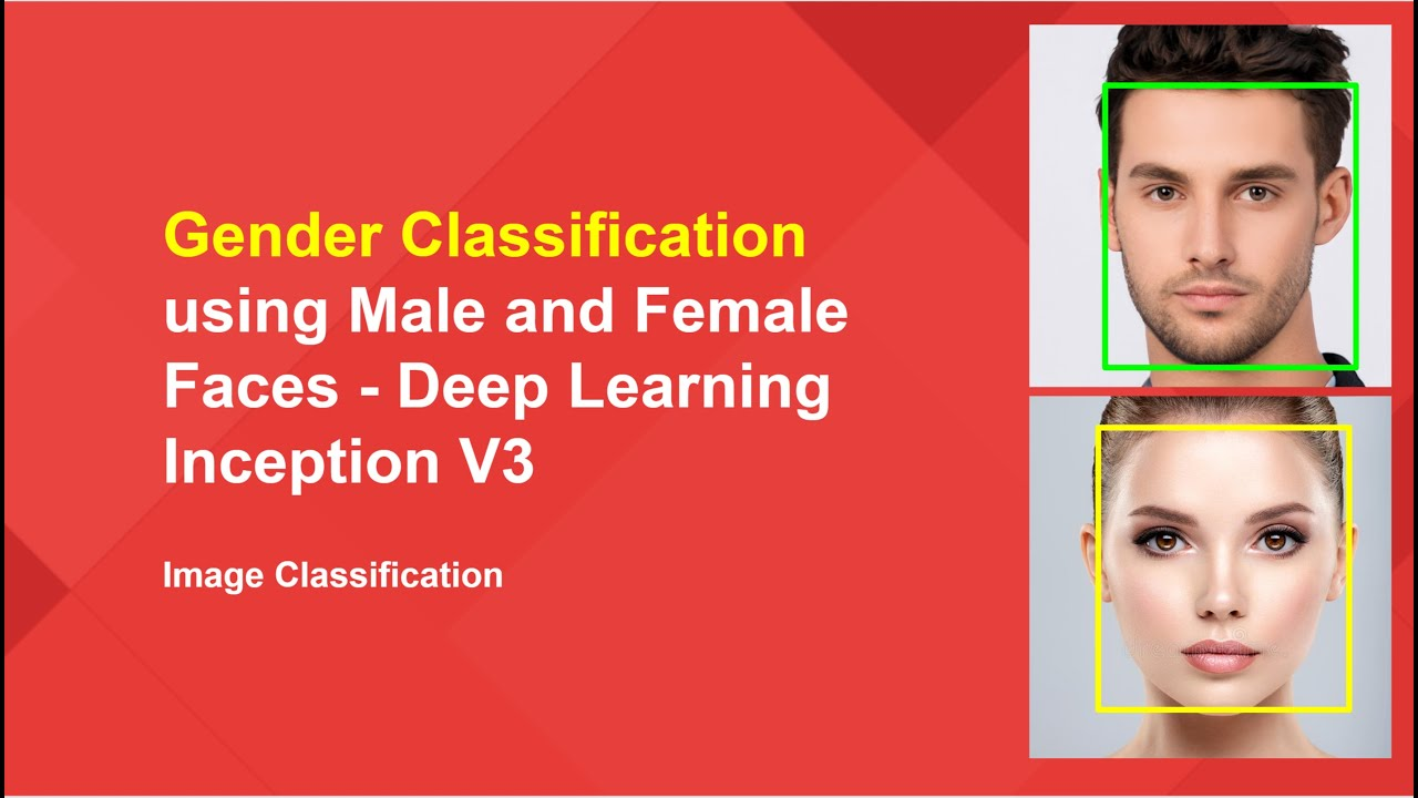 Gender Classification using Male and Female Faces - Deep Learning Inception V3 in Python
