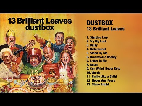 DUSTBOX - 13 Brilliant Leaves // Full Album // 2006 // (HQ)