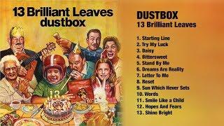 DUSTBOX - 13 Brilliant Leaves // Full Album // 2006 // (HQ)