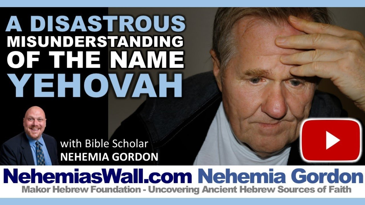 A Disastrous Misunderstanding of the Name Yehovah