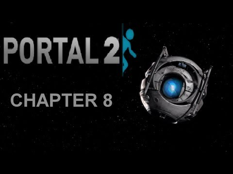 Portal 2 Chapter 8: The Itch - Walkthrough - No Commentary