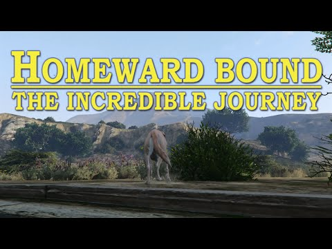 "GTA5: Classic Movie Trailer ""Homeward Bound: The Incredible Journey"""