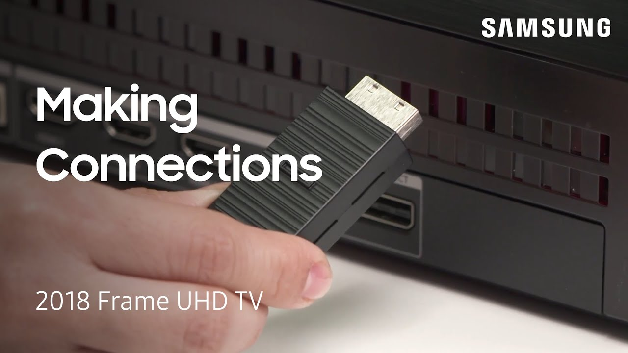 Connect the One Invisible Cable and the One Connect Box to Your 2018 Frame  UHD TV