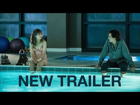 FIVE FEET APART - Trailer 2 -  Haley Lu Richardson Cole Sprouse