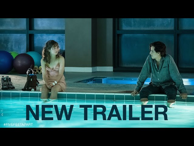 FIVE FEET APART - Trailer #2 - HD (Haley Lu Richardson, Cole Sprouse)