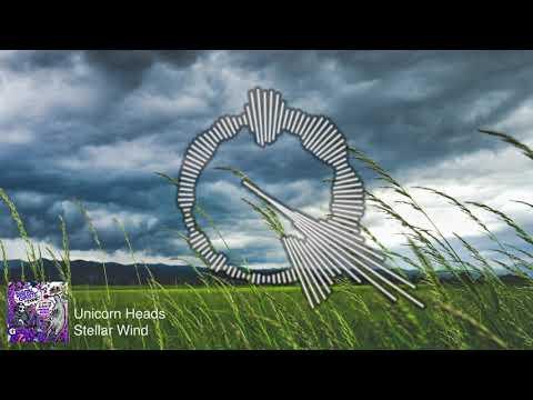 Unicorn Heads - Stellar Wind