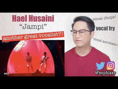 #AJL32 | Hael Husaini | Jampi | REACTION