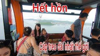 Hết hồn khi đi cáp treo vượt biển Dài nhất Thế giới ở Hòn Thơm Phú Quốc