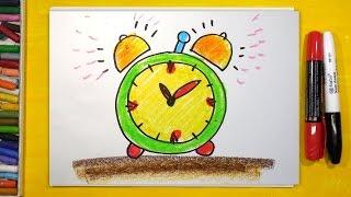 Как нарисовать Часы Будильник, Урок рисования для детей от 3 лет