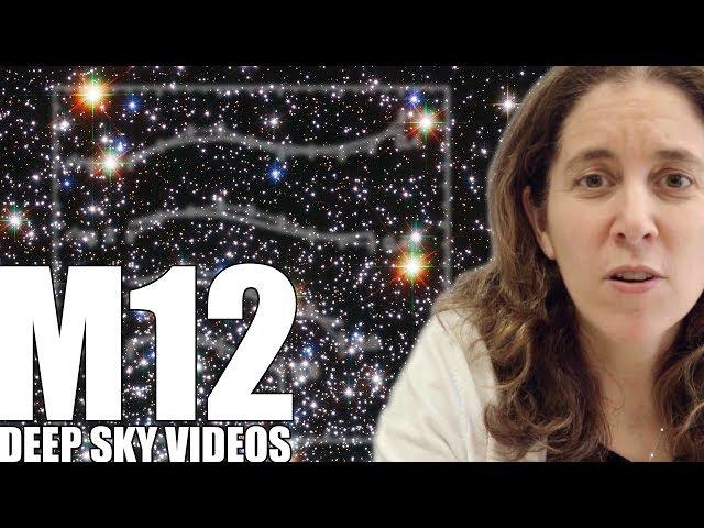 M12 - The Doomed Star Cluster - Deep Sky Videos